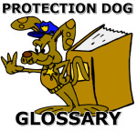 protection dog glossary